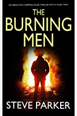 THE BURNING MEN an absolutely gripping killer thriller with a huge twist (Detective Ray Paterson Book 3) Kindle Edition