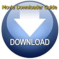 Movie Downloader Guide