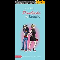 """Pimbêche vs geek : incompatibles: Une romance feel good entre coloc (Collection """"Humour & Amour"""")"""