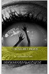 The Secret Inside: A Kilmartin Tale Kindle Edition
