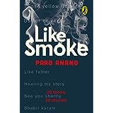 Like Smoke: A Collection