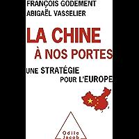 La Chine à nos portes: Une stratégie pour l'Europe (OJ.HISTOIRE)