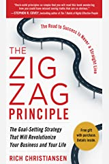 The Zigzag Principle:  The Goal Setting Strategy that will Revolutionize Your Business and Your Life (English Edition) Formato Kindle