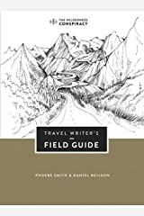 Travel Writer's Field Guide Paperback