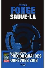 Sauve-la (Policier) Format Kindle