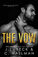 The Vow: Forbidden/ Age Gap Romance (North Woods University Book 4) Kindle Edition