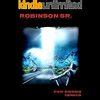 Robinson Sr. (Il favoloso mondo di Pier-Giorgio Tomatis Vol. 17)