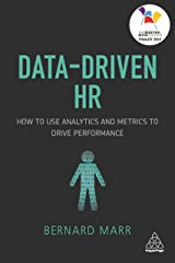 Data-Driven HR: How to use Analytics and Metrics to Drive Performance Paperback