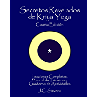 Secretos Revelados de Kriya Yoga (Spanish Edition)