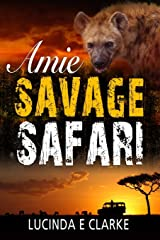 Amie: Savage Safari Paperback