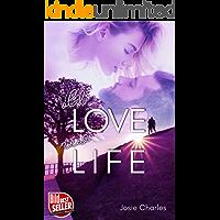 OLD LOVE, NEW LIFE: Liebesroman