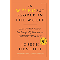 The WEIRDest People in the World: How the West Became Psychologically Peculiar and Particularly Prosperous (English…