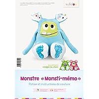 Coudre le monstre peluche: Tutoriel et patron peluche monstre « MemoMonsti »