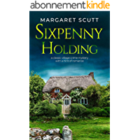 SIXPENNY HOLDING a classic village crime mystery with a hint of romance (ENGLISH VILLAGE MYSTERIES) (English Edition)