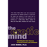 The Erotic Mind: Unlocking the Inner Sources of Passion and Fulfillment (English Edition)