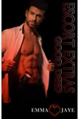 Max's Good Deed (Escort Extras Book 1) Kindle Edition