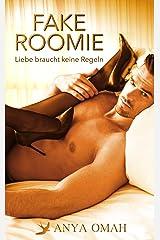 FAKE ROOMIE - Liebe braucht keine Regeln Kindle Ausgabe