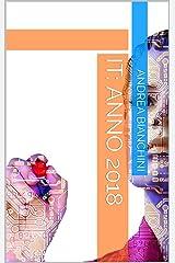IT: Anno 2018 (Italian Edition) Kindle Edition