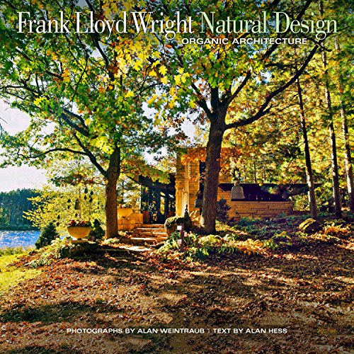 Frank Lloyd Wright Natural Design: Lessons for Building Green from an American Original