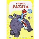 Super Patata 4, Colección Mamut 6+ (Bang): La venganza de Malicia la Maligna