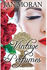 Vintage Perfumes: Classic Fragrances from the 19th and 20th Centuries Paperback