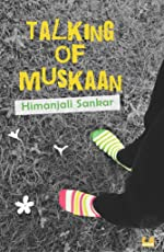 Talking of Muskann