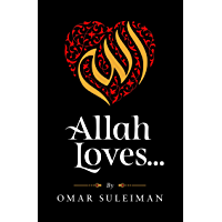 Allah Loves (English Edition)