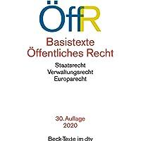 Basistexte Öffentliches Recht: Rechtsstand: 1. August 2020 (Beck-Texte im dtv)