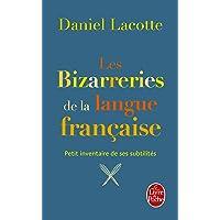 Les Bizzareries de la langue française
