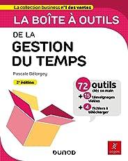La boîte à outils de la gestion du temps - 2e éd. : 71 outils & méthodes