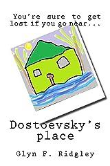 Dostoevsky's Place Kindle Edition