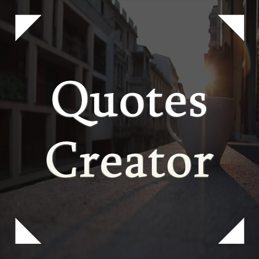 Quotes Creator - Pictures Quotes and Status Maker