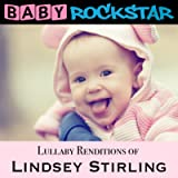 Lullaby Renditions of Lindsey Stirling