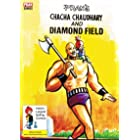 CHACHA CHAUDHARY AND THE SPARKLING DIAMONDS: CHACHA CHAUDHARY
