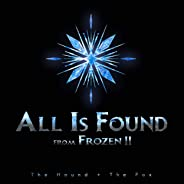 All Is Found (From
