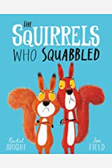 The Squirrels Who Squabbled Paperback