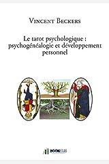 Le tarot psychologique : Psychogenealogie et developpement personnel Broché