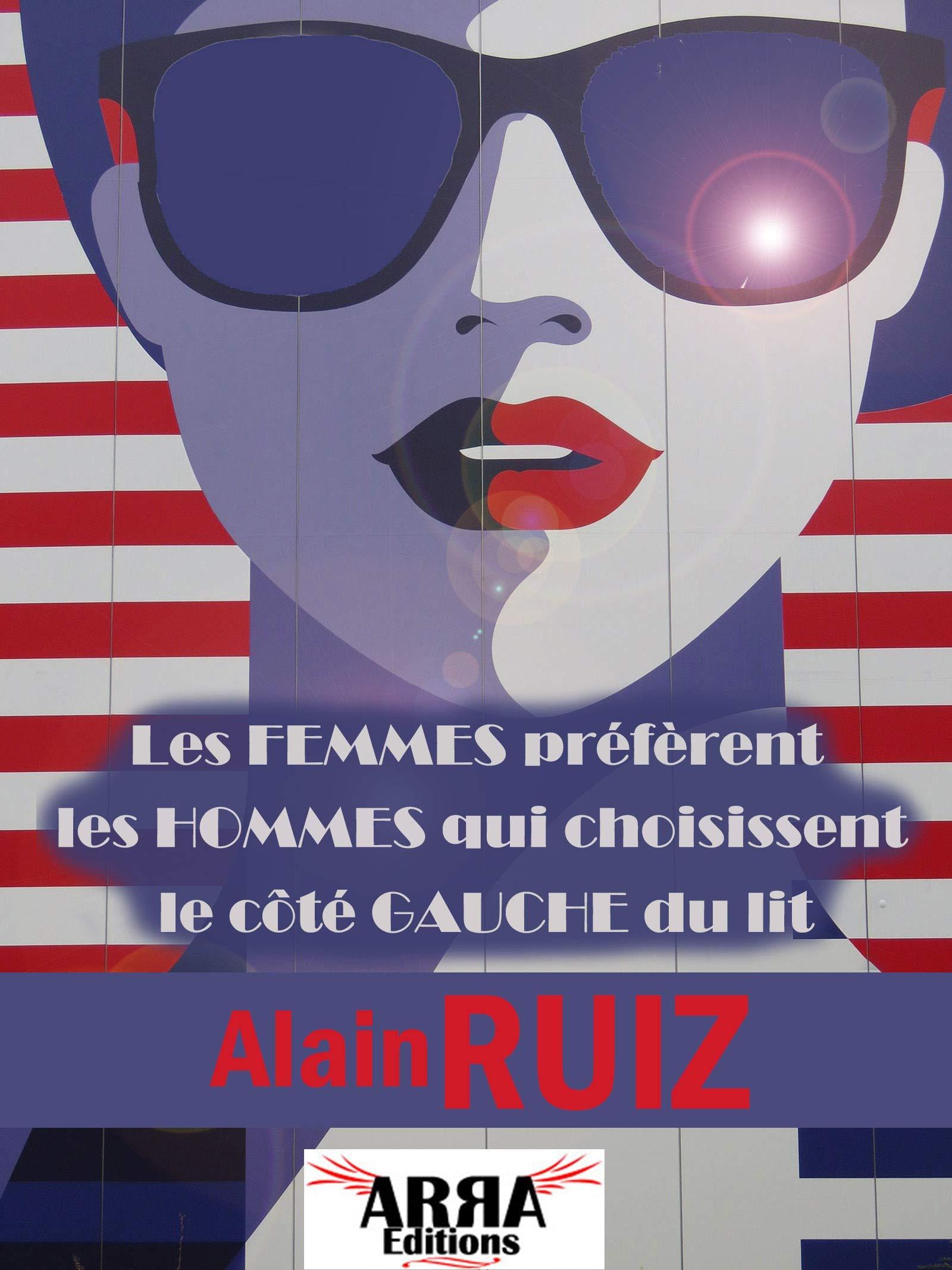 Les femmes préfèrent les hommes qui choisissent le côté gauche du lit por Alain Ruiz