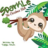 Sparkle the Christmas Sloth (Holiday Critter Quests)