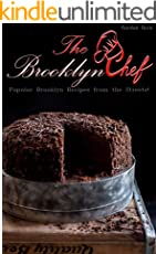 The Brooklyn Chef : Popular Brooklyn Recipes from the Streets!