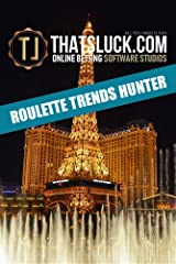 ROULETTE TRENDS HUNTER (English Edition) Formato Kindle