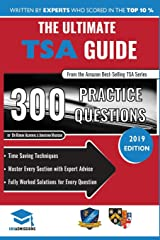 The Ultimate TSA Guide- 300 Practice Questions: Fully Worked Solutions, Time Saving Techniques, Score Boosting Strategies, Annotated Essays, 2019 ... for Thinking Skills Assessment UniAdmissions Paperback