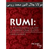 Rumi: A Photographic Gallery of Inspirational Quotes
