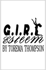 G.I.R.L Esteem Kindle Edition