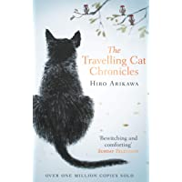 The Travelling Cat Chronicles: The life-affirming one million copy bestseller