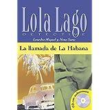 La llamada de La Habana: La llamada de La Habana, Lola Lago + CD