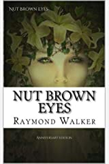 Nut Brown Eyes: Anniversary Edition Kindle Edition