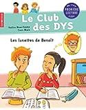 Le club des DYS : Les lunettes de Benoît