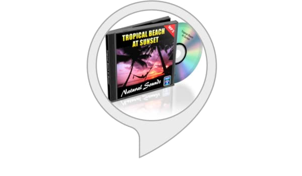 Natural Sounds MP3 Audio Tropical Beach Sound MP3: Amazon in