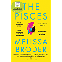 The Pisces: LONGLISTED FOR THE WOMEN'S PRIZE FOR FICTION 2019 (English Edition)